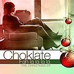 Choklate Fah La La La La The Christmas Ep