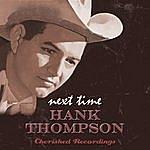 Hank Thompson Next Time