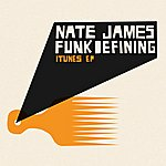 Nate James Funkdefining Ep (I Tunes Exclusive)