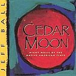 Jeff Ball Cedar Moon