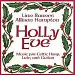 Linn Barnes & Allison Hampton Holly Eve