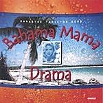 Banastre Tarleton Bahama Mama Drama