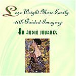 Barbara Cox, PhD Lose Weight More Easily With Guided Imagery
