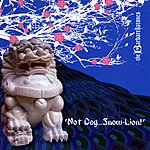 The Barbarellatones 'not Dog...Snow-Lion!'