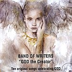 Band Of Writers God The Creator