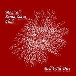 The Roll Magical Santa Claus Club - Single