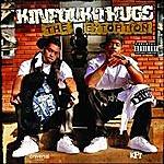 Kinfolk Thugs The Extortion