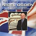 Nigel Ogden The Best Of British Vol. 2