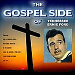 Tennessee Ernie Ford The Gospel Side Of Tennessee Ernie Ford