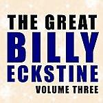 Billy Eckstine The Great Billy Eckstine Vol 3