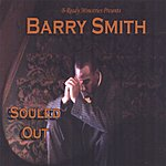 Barry Smith Souled Out