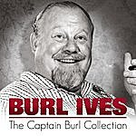 Burl Ives The Captain Burl Collection