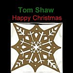 Tom Shaw Happy Christmas