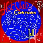 Hot Club Of Cowtown Tall Tales