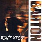 Barton Don't Stop (Dark)