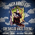 Kevn Kinney Sun Tangled Angel Revival