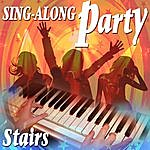 The Stairs Sing Along Party