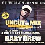 Baby Drew Uncut No Mix