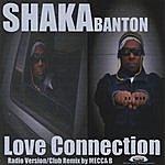 Shaka Banton Love Connection