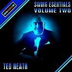 Ted Heath Swing Essentials Vol2 - Ted Heath & His Orchestra