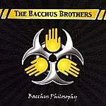 The Bacchus Brothers Bacchus Philosophy
