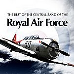 The Central Band Of The Royal Air Force The Best Of The Central Band Of The Royal Air Force