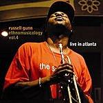 Russell Gunn Ethnomusicology Vol. 4 - Live In Atlanta