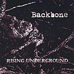 BackBone Rising Underground