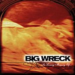 Big Wreck In Loving Memory