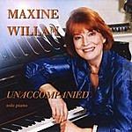 Maxine Willan Unaccompanied
