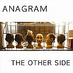 Anagram The Other Side