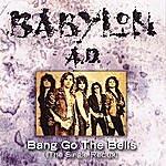 Babylon A.D. Bang Go The Bells