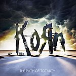 Korn The Path Of Totality (Parental Advisory)