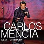 Carlos Mencia New Territory