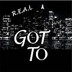 Real Got To - Single