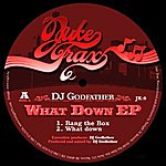 DJ Godfather What Down Ep