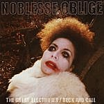 Noblesse Oblige The Great Electrifier/Beck And Call
