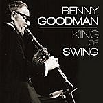 Benny Goodman Benny Goodman. King Of Swing