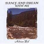 Adrian Bal Dance And Dream With Me