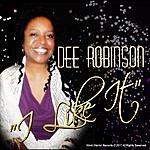 Dee Robinson I Like It
