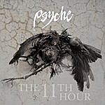 Psyche The 11th Hour