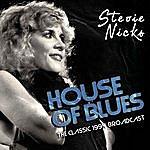 Stevie Nicks House Of Blues (Live)