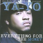 Yayo Everything For Da Money - Single