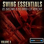 Les Brown Swing Essentials Vol 8 - Les Brown And His Band Of Renoun