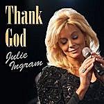 Julie Ingram Thank God