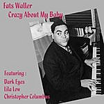 Fats Waller Crazy About My Baby