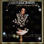 Jason Jackson She Don't Love Me Like That - Single