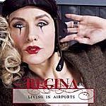 Regina Lund Living In Airports