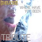 The Singles Where Have You Been (Rihanna Tribute) - Deluxe - Single