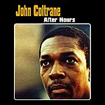 John Coltrane After Hours